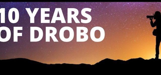 Drobo feiert 10 Jahre einfache, sichere und smarte Speicherlōsungen