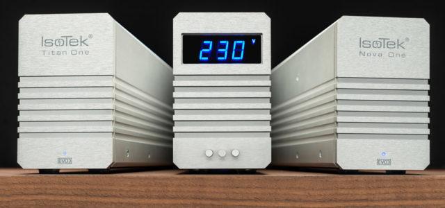 IsoTek EVO3 Genesis One, Nova One und Titan One – Strom-Spezialisten für den klaren Klang