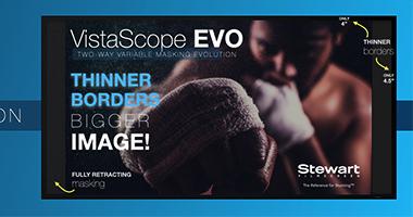 Stewart veröffentlicht die neue VistaScope EVO-Leinwand